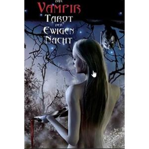 Таро вечная ночь вампиров (Vampire Tarot der Evigen Nacht)