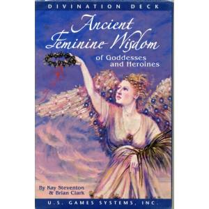 Ancient Feminine Wisdom: Of Goddesses and Heroines